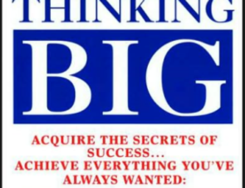 The Magic of Thinking BIG – By David Schwartz