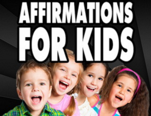 "Power Of ""Affirmations"" for Kids"